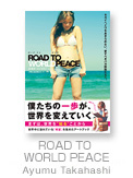 ROAD TO WORLD PEACE